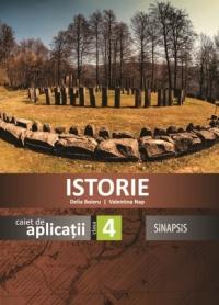 Istorie. Caiet de aplicatii pentru clasa a IV-a