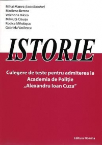 Istorie Culegere teste pentru admiterea