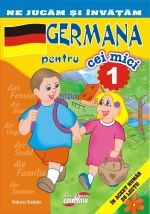Ne jucam si invatam - Germana pentru cei mici (26 de lectii, numarul 1)