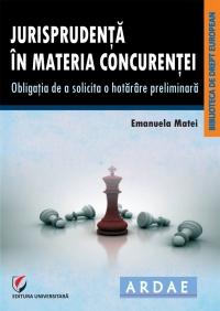 JURISPRUDENTA MATERIA CONCURENTEI OBLIGATIA SOLICITA