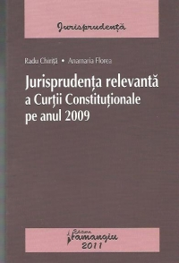 Jurisprudenta relevanta Curtii Constitutionale anul