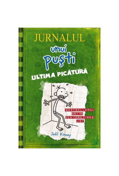Jurnalul unui pusti Ultima picatura
