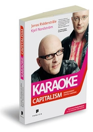Karaoke Capitalism Management pentru omenire