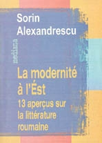 MODERNIT L`EST: APERUS SUR LITTRATURE