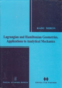 Lagrangian and hamiltonian geometries. Aplications to analytical mechanics