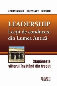 Leadership Lectii conducere din lumea