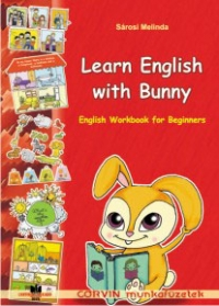 Learn English with Bunny. Engkish Workbook for Beginners (clasele II - III)