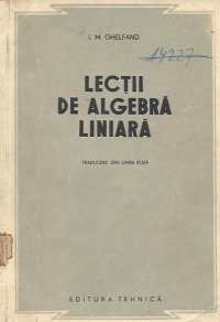 Lectii de algebra liniara (Traducere din limba rusa)
