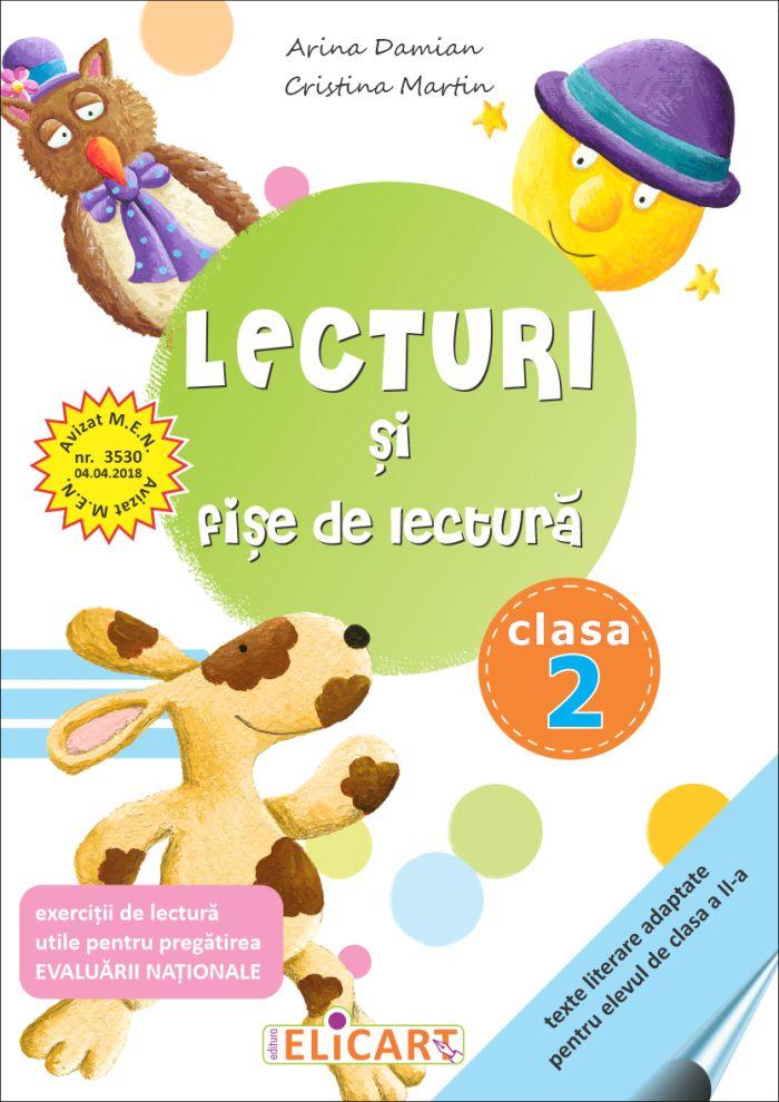 Lecturi si fise de lectura pentru clasa a II-a. Suport de lucru pentru orele de lectura (editia a III-a)