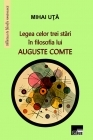 Legea celor trei stari in filosofia lui Auguste Comte