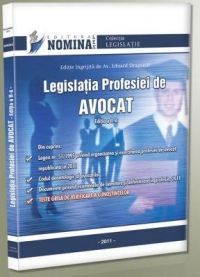 Legislatia Profesiei de Avocat. Editia a II-a