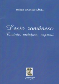 Lexic romanesc cuvinte metafore expresii