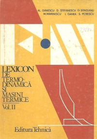 Lexicon de termodinamica si masini termice, Volumul al II-lea, F-N