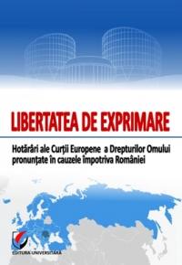 Libertatea exprimare Hotarari ale Curtii