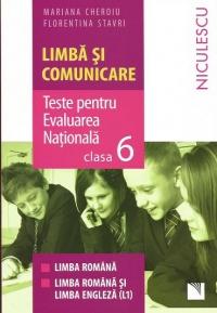 Limba si comunicare. Modele de teste pentru Evaluarea Nationala clasa a VI-a - Limba romana. Limba romana si limba engleza L1