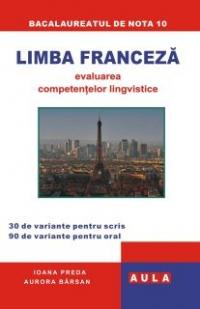 LIMBA FRANCEZA. Evaluarea competentelor lingvistice