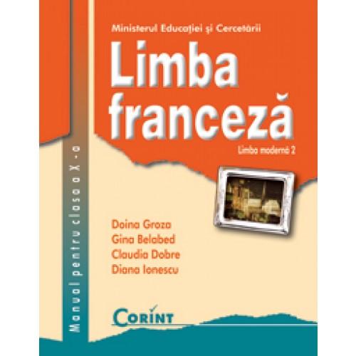Limba franceza. Limba moderna 2. Manual pentru clasa a X-a