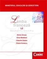 LIMBA FRANCEZA L2. MANUAL PENTRU CLASA A XI-A