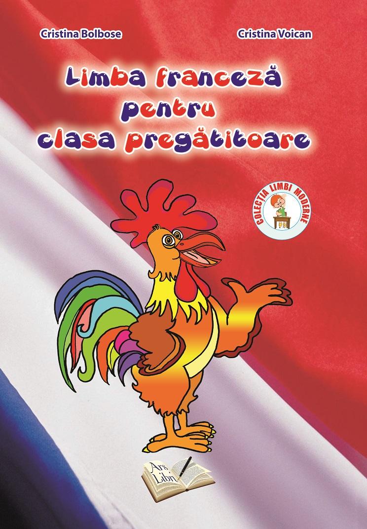 Limba franceza pentru clasa pregatitoare (contine CD)