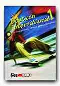 LIMBA GERMANA (DEUTSCH INTERNATIONAL 1). MANUAL PENTRU CLASA a IX-a (anul I de studiu, limba a treia/ util si pentru clasa a V-a, anul I de studiu, limba a doua)