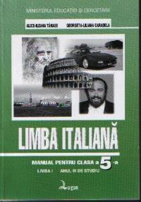 Limba italiană. Manual pentru clasa a V-a, limba I