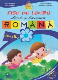 Limba si literatura romana. Fise de lucru - clasa a II-a
