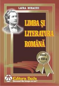 Limba si literatura romana. Clasa a VIII-a