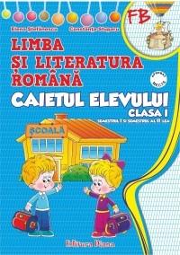 Limba si literatura romana. Caietul elevului clasa I (dupa manualul editurii Ana)
