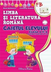 Limba si literatura romana. Caietul elevului clasa a II-a (dupa manualul editurii Aramis)