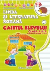 Limba si literatura romana. Caietul elevului clasa a II-a (dupa manualul editurii Marcela Penes)