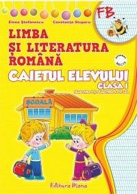 Limba si literatura romana. Caietul elevului clasa I (dupa manualul editurii Aramis, autor Olga Piriiala)