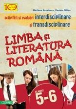 LIMBA SI LITERATURA ROMANA. ACTIVITATI SI EVALUARI INTERDISCIPLINARE SI TRANSDISCIPLINARE PENTRU CLASELE V-VI