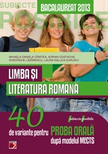 LIMBA LITERATURA ROMANA BACALAUREAT 2013