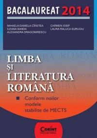 Limba si literatura romana. Bacalaureat 2014
