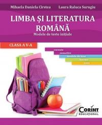 LIMBA SI LITERATURA ROMANA. Modele de teste initiale pentru clasa a V-a