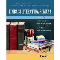 LIMBA SI LITERATURA ROMANA. Clasa a V-a. Unitati de invatare. Teste initiale si finale. Propuneri de subiecte pentru teza. Teste de autoevaluare
