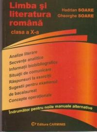 Limba si literatura romana. Indrumator pentru manualele alternative. Clasa a X-a