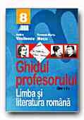 LIMBA LITERATURA ROMANA GHIDUL PROFESORULUI