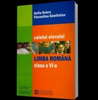 Limba romana. Caietul elevului pentru clasa a VI-a