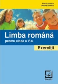 Limba romana. Exercitii si probleme pentru clasa a 5-a - EXERCITII