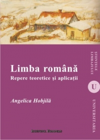 Limba romana Repere teoretice aplicatii