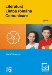 Literatura - Limba romana - Comunicare : clasa a V-a - partea I