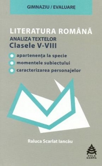LITERATURA ROMANA (analiza textelor din