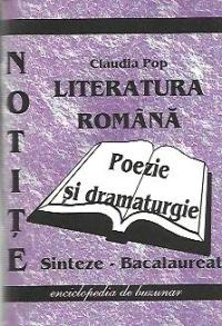 Literatura romana. Sinteze pentru examenul de Bacalaureat (2012) - Poezia si dramaturgia