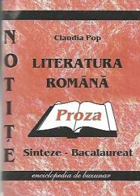 Literatura romana. Sinteze pentru examenul de Bacalaureat (2012) - Proza
