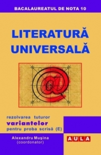 Literatura Universala Rezolvarea tuturor variantelor