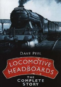 Locomotive Headboards The Complete Story