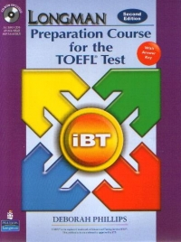 LONGMAN Preparation Course fot the TOEFL Test  (with answer key)(CD-Rom included) (SECOND EDITION)