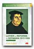 Luther reforma Germania 1517 1555