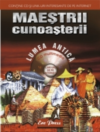 Maestrii cunoasterii Lumea Antica